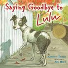 Saying Goodbye to Lulu Cover Image