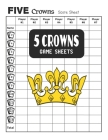 5 Crowns Game Sheets: Get Organized Your Scores in One Book with this