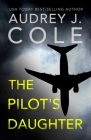 The Pilot's Daughter Cover Image