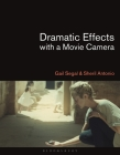 Dramatic Effects with a Movie Camera Cover Image