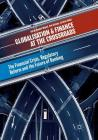 Globalisation and Finance at the Crossroads: The Financial Crisis, Regulatory Reform and the Future of Banking Cover Image