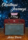 Christmas Journeys: A Trilogy Cover Image