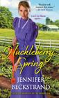 Huckleberry Spring (The Matchmakers of Huckleberry Hill #4) Cover Image