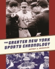 The Greater New York Sports Chronology Cover Image