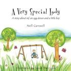 A Very Special Lady: A story about ivf, an egg donor and a little boy. Cover Image