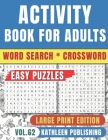 Crossword Word Search Puzzle Books for adults: Wordsearch Activity book for senior Large Print - Improve your brain with this Game Book - Perfect Gift Cover Image