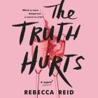 The Truth Hurts Lib/E Cover Image