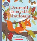 Au Fil Des Saisons: l'Écureuil Et Le Mystère de l'Automne Cover Image