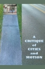 A Critique of Cities and Motion Cover Image