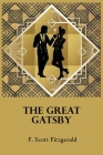 The Great Gatsby Original: by f. Scott Fitzgerald Paperback Novel Book Cover Image