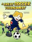 A Great Soccer Tournament Cover Image