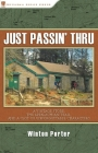 Just Passin' Thru: A Vintage Store, the Appalachian Trail, and a Cast of Unforgettable Characters Cover Image
