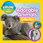Explore My World Adorable Animals Collection 3-In-1 (Bind-Up) Cover Image