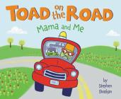 Toad on the Road: Mama and Me Cover Image