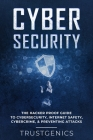 Cybersecurity: The Hacker Proof Guide To Cybersecurity, Internet Safety, Cybercrime, & Preventing Attacks Cover Image