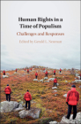Human Rights in a Time of Populism: Challenges and Responses Cover Image