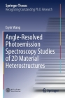 Angle-Resolved Photoemission Spectroscopy Studies of 2D Material Heterostructures (Springer Theses) Cover Image