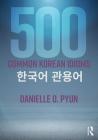 500 Common Korean Idioms Cover Image