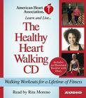 The Healthy Heart Walking CD: Walking Workouts for a Lifetime of Fitness Cover Image