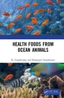Health Foods from Ocean Animals Cover Image