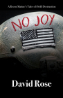 No Joy: A Recon Marine's Tales of (Self) Destruction Cover Image