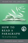 How to Read a Paragraph: The Art of Close Reading (Thinker's Guide Library) Cover Image
