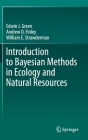 Introduction to Bayesian Methods in Ecology and Natural Resources Cover Image