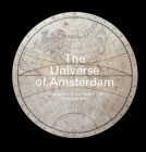 The Universe of Amsterdam: Treasures from the Golden Age of Cartography Cover Image