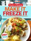 Taste of Home Make It Freeze It: 295 Make-Ahead Meals that Save Time & Money Cover Image