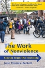 The Work of Nonviolence: Stories from the Frontline Cover Image