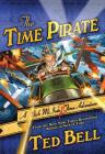 The Time Pirate: A Nick McIver Time Adventure (Nick McIver Adventures Through Time #2) Cover Image