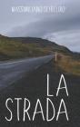 La Strada Cover Image