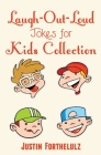 Laugh-Out-Loud Jokes For Kids Collection Cover Image