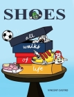 Shoes: All Walks of Life Cover Image
