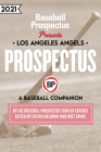 Los Angeles Angels 2021: A Baseball Companion Cover Image