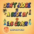 Don't Judge a Book by Its Cover Cover Image