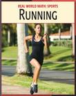Running (Real World Math: Sports) Cover Image