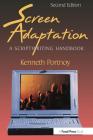 Screen Adaptation: A Scriptwriting Handbook Cover Image
