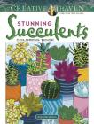 Creative Haven Stunning Succulents Coloring Book (Creative Haven Coloring Books) Cover Image