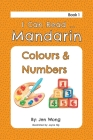 I Can Read Mandarin: Colours & Numbers Cover Image