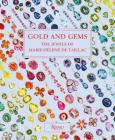 Gold and Gems: The Jewels of Marie-Hélène de Taillac Cover Image