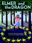 Elmer and the Dragon (My Father's Dragon #2) Cover Image