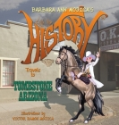 Little Miss HISTORY Travels to TOMBSTONE ARIZONA Cover Image