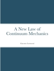 A New Law of Continuum Mechanics Cover Image