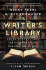 The Writer's Library: The Authors You Love on the Books That Changed Their Lives Cover Image