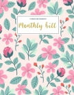 Monthly Bill Planner and Organizer: family budget ledger - 3 Year Calendar 2020-2022 Paycheck Bill Planer with income list, Weekly expense tracker, Bi Cover Image