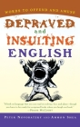 Depraved and Insulting English Cover Image