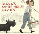 Diana's White House Garden Cover Image