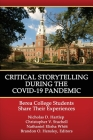 Critical Storytelling During the COVID-19 Pandemic: Berea College Students Share their Experiences Cover Image