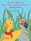 The Adventures of Ducky Duck and Goosey Goose: Meeting the Neighbors Cover Image